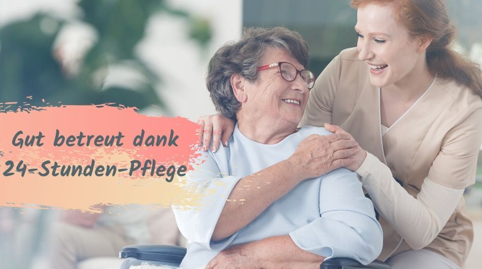 gut-betreut-dank-24-stunden-pflege